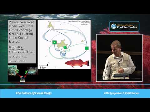 Garry Russ - Marine reserves, fisheries management and environmental disturbances on coral reefs