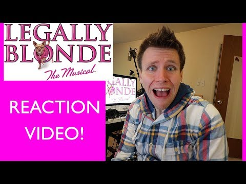 LEGALLY BLONDE the MUSICAL | REACTION