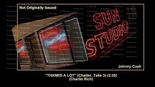 (1958) Sun ''Thanks A Lot'' (Chatter, Take 3) Johnny Cash