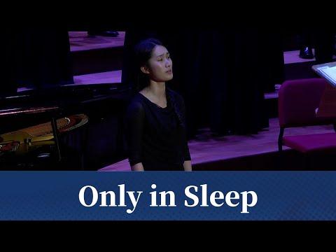 Only in Sleep Ēriks Ešenvalds  National Taiwan University Chorus