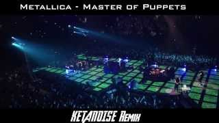 Master Of Puppets (KETANOISE Remix) HARDCORE FRENCHCORE 2014 + FREE DOWNLOAD HQ !!