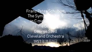 Franz Peter Schubert,  The Symphony No  9  in C major, D  944 「 the Great」George Szell/ Cleveland O.