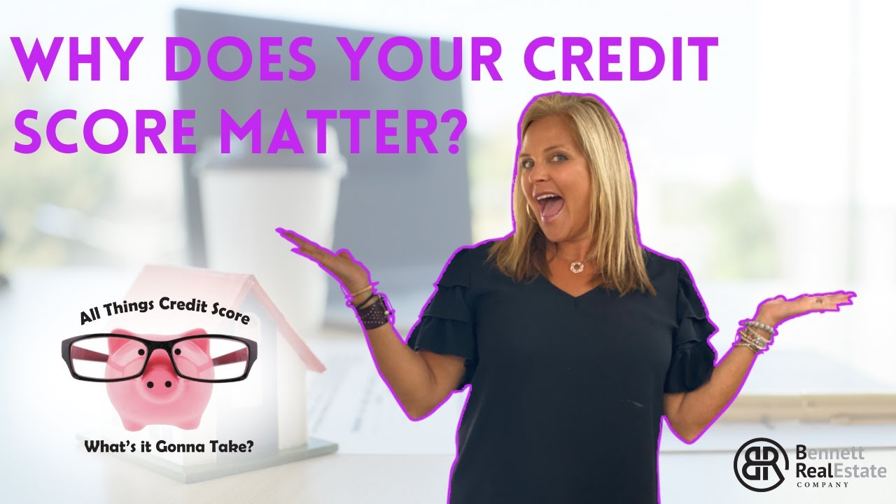 Why Does Your Credit Score Matter? Credit Tip #1