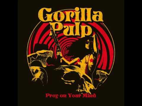 Gorilla Pulp - Hope You're Feeling Better (Santana Cover)
