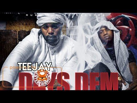 TeeJay - Days Dem [Life Story Riddim] November 2017