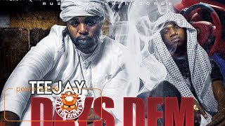 Watch Teejay Days Dem video