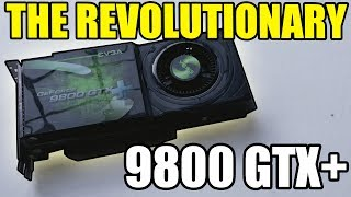 видео GeForce 9800 GTX+