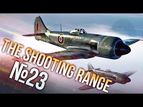 War Thunder: The Shooting Range   Episode 23