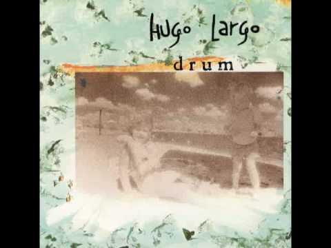 Hugo Largo - Fancy