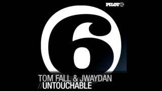 Tom Fall & Jwaydan - Untouchable (Radio Edit)