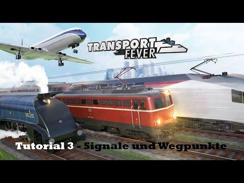 Transport Fever - Tutorial 3 - Signale und Wegpunkte [Deutsch | Erakol | Gameplay]