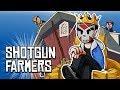 watch he video of SHOTGUN FARMERS - KING OF THE BARN!!!