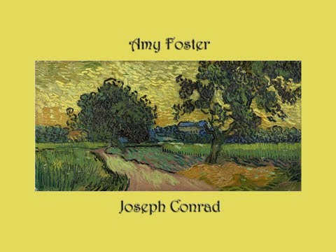 Amy Foster by Joseph Conrad - Part 1 of 2