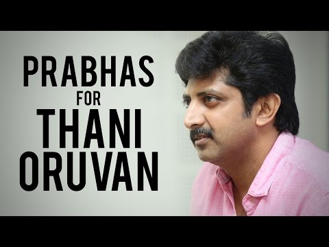 "Mohan Raja - ""I thought about Prabhas for Thani Oruvan"" - BW"