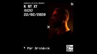 Charlotte de Witte presents KNTXT: Pär Grindvik (22.02.2020)