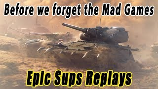 WOT Blitz   Epic Subs Replays #5 (Before we forget the Mad Games)