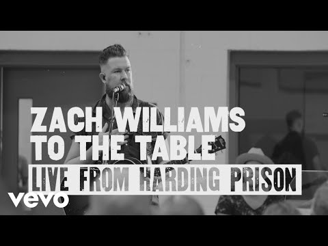 Zach Williams - To the Table (Live from Harding Prison)