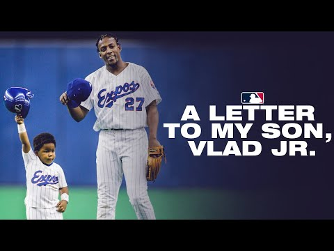 A Letter From Vlad Guerrero to Vlad Jr.