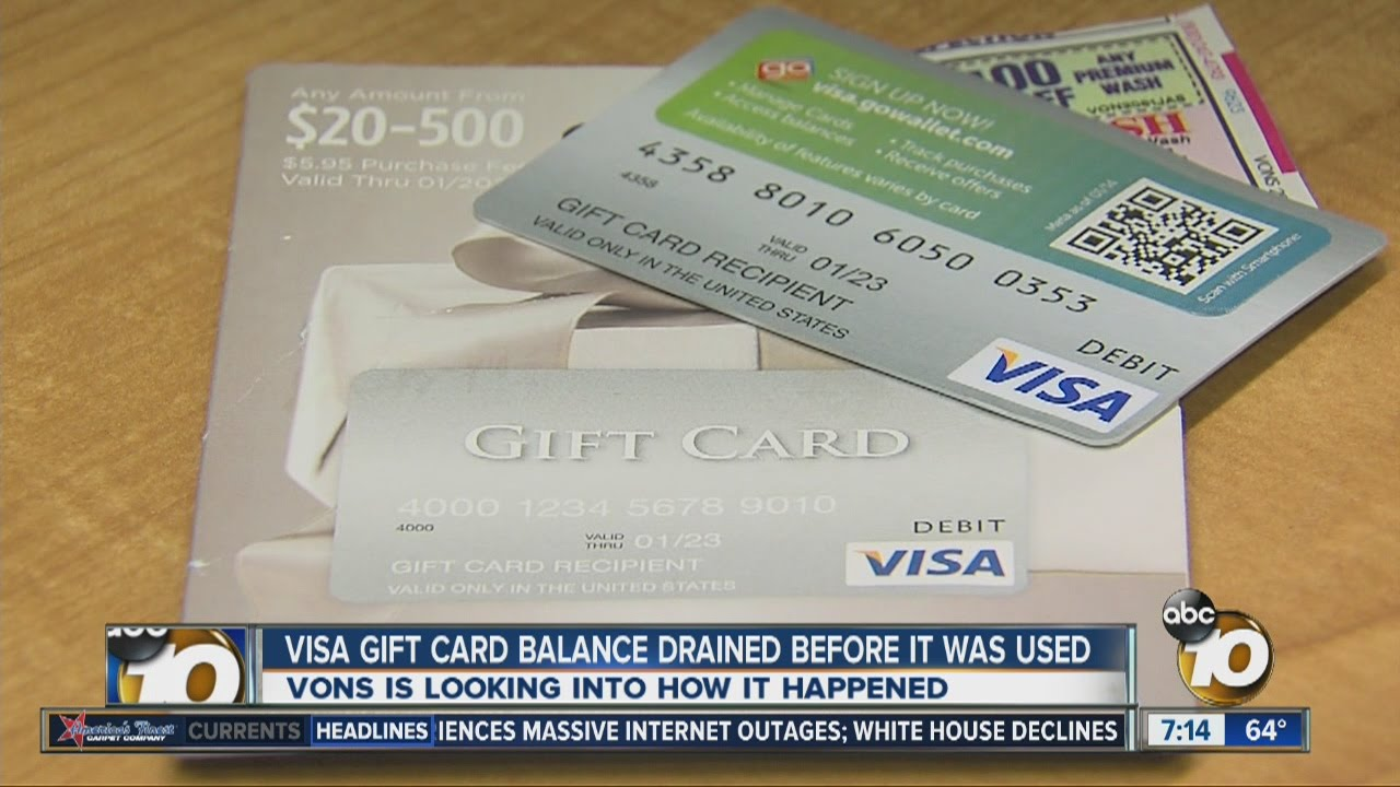 Local Vons Looking Into How Visa Gift Card Was Drained Of Value