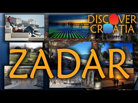 ZADAR - Top Places To Visit !