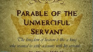 025  What is the meaning of the Parable of the Unforgiving / Unmerciful Servant?