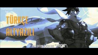 Overwatch: Tracer Origin Story [Türkçe Altyazılı]