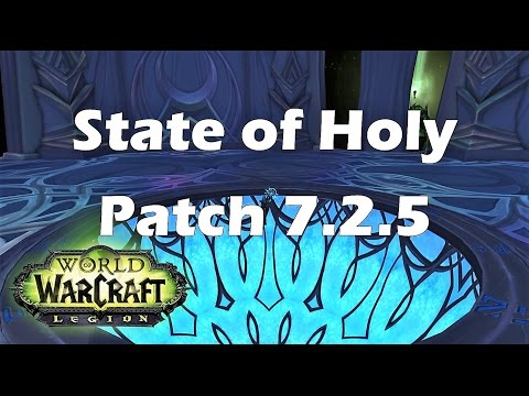 [Legion] State of Holy Priest - Patch 7.2.5
