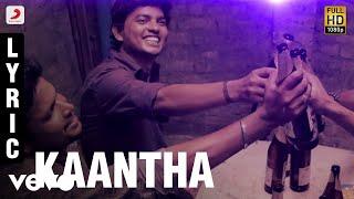 Uriyadi - Kaantha Lyric | Vijay Kumar | Masala Coffee