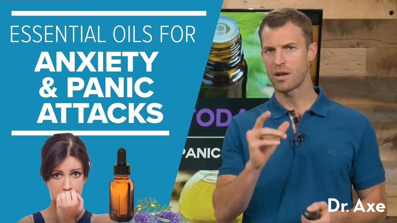 Best Essential Oils For Anxiety Panic Attacks Youtube