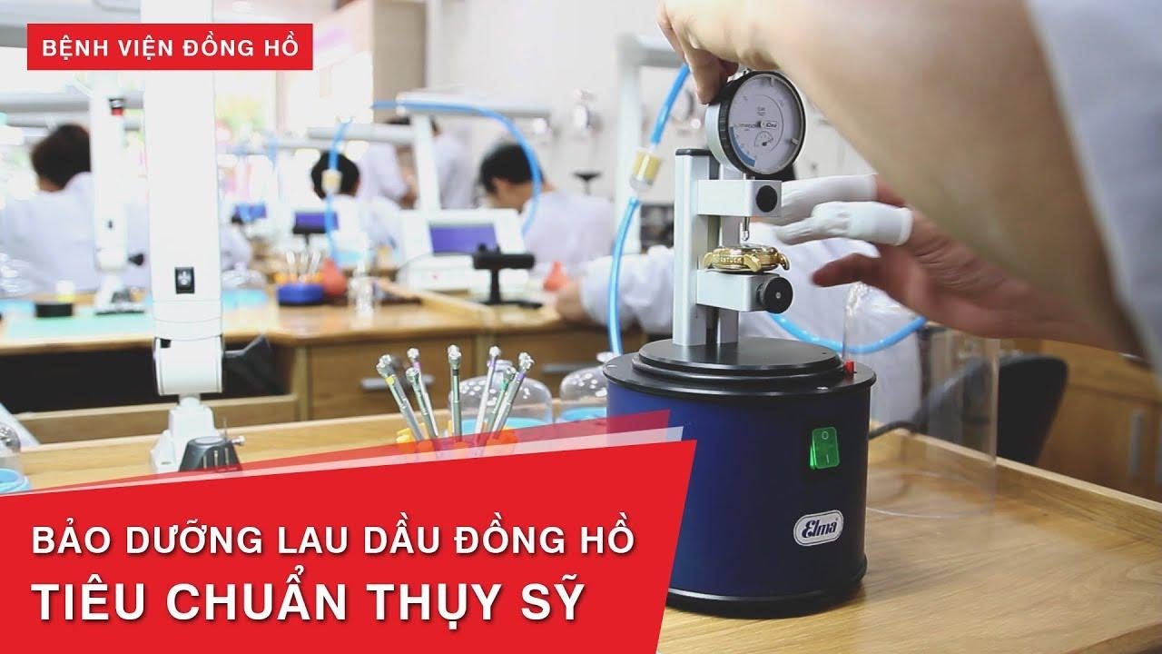 9 Bước – Lau Dầu Bảo Dưỡng Đồng Hồ Tiêu Chuẩn Thụy Sỹ | Benhviendongho.com