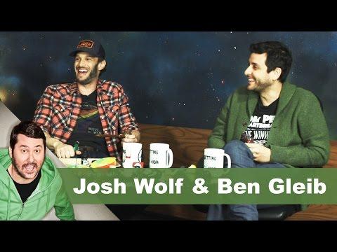Josh Wolf & Ben Gleib | Getting Doug with High