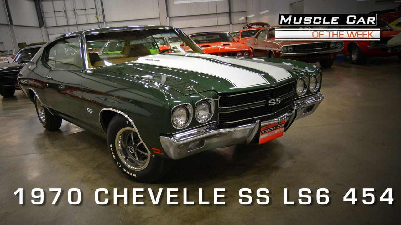 Muscle Car Of The Week Video #58: 1970 Chevelle SS LS6 454 - YouTube