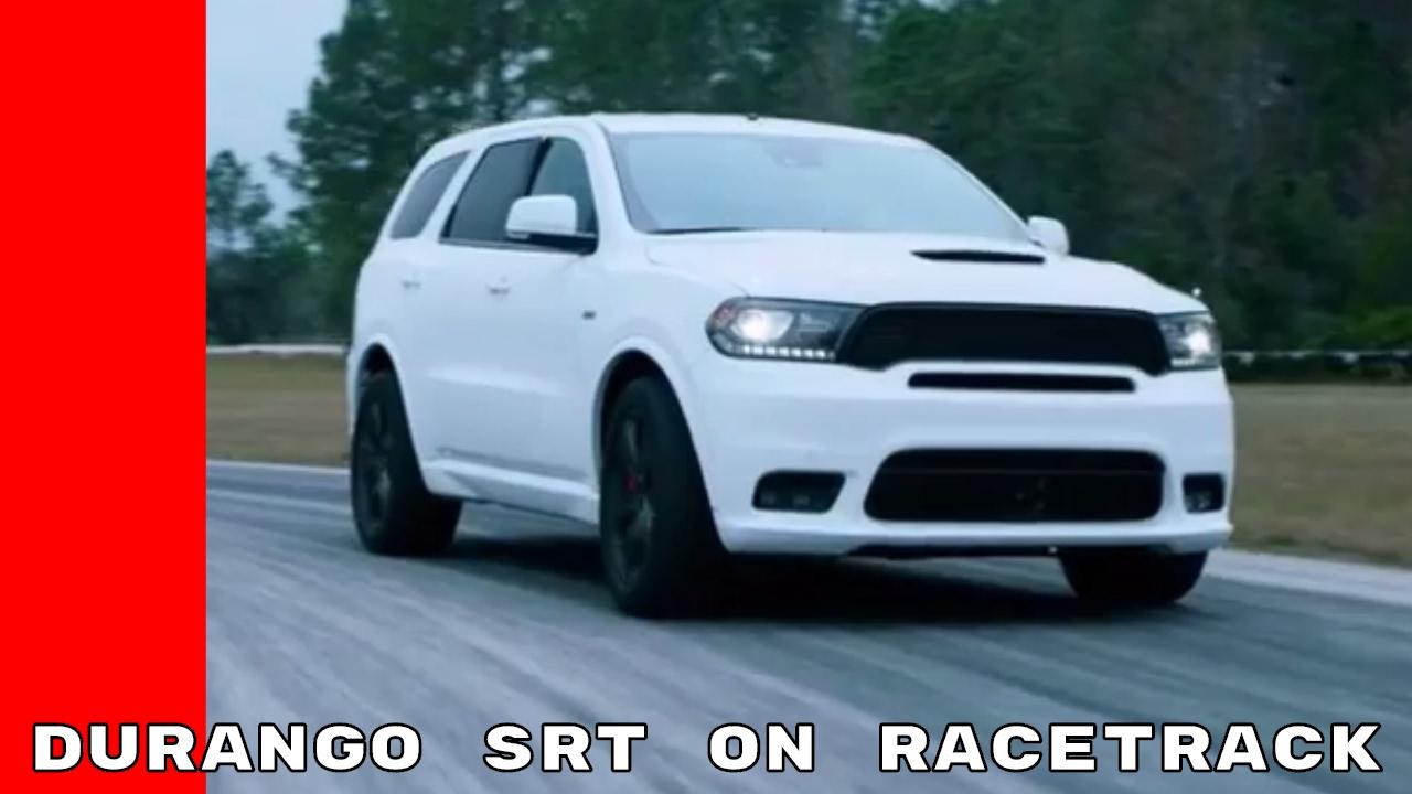 2018 dodge durango rt. simple 2018 2018 dodge durango srt racetrack footage on dodge durango rt