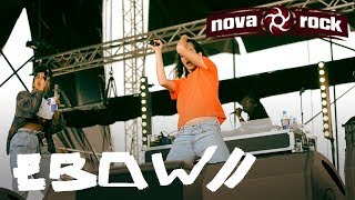 EBOW - Bad Lan (Live at NOVA ROCK, Austria, 15.06.2018)