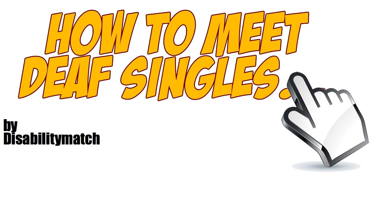 Single Girls Interested In Deaf Dating