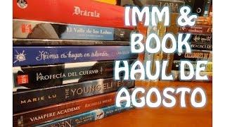 IMM & Book Haul de agosto 2015