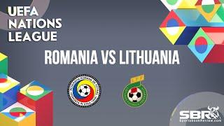 Romania vs Lithuania | UEFA Nations League | Match Predictions
