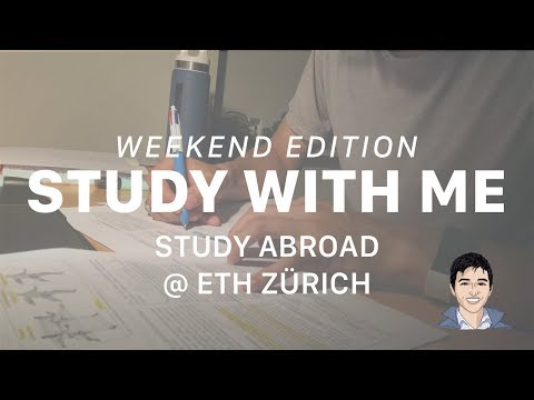 Study with Me, Weekend Edition  |  Study Abroad @ ETH Zürich