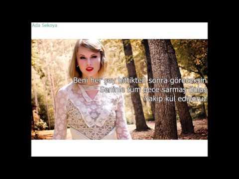 Taylor Swift  - Wildest Dreams (Tükçe Çeviri)