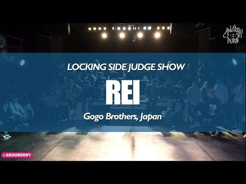 REI (Gogo Brothers, Japan) ENERGY II BURN VOL.1 LOCKING SIDE JUDGE SHOW!!