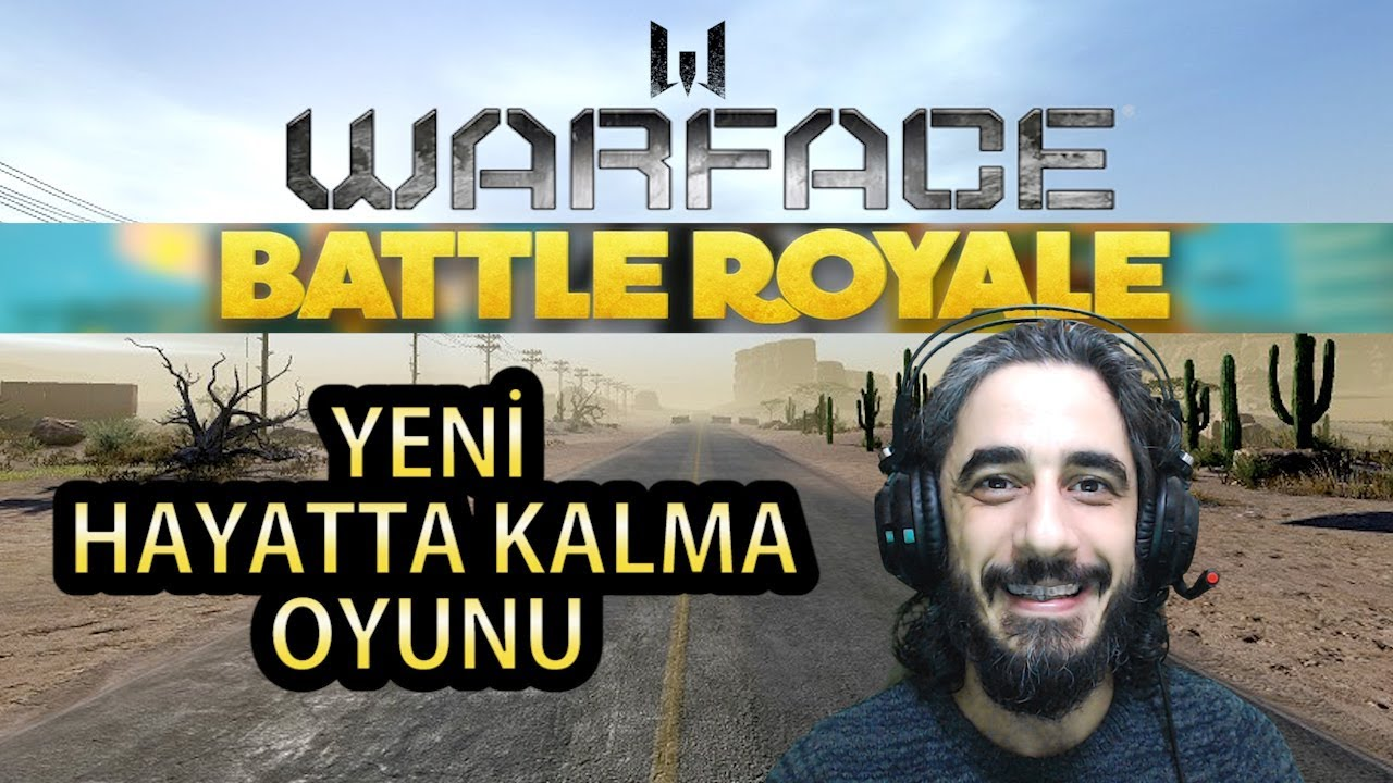 WARFACE BATTLE ROYALE TÜRKÇE İLK BAKIŞ + 2'DE 2 WIN