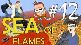 MINECRAFT : SEA OF FLAMES - RESCUE ST3PNY IN ARRIVO! w/SurrealPower & Vegas #12