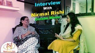 Interview with Nirmal Rishi (Gulabo Massi), Actor