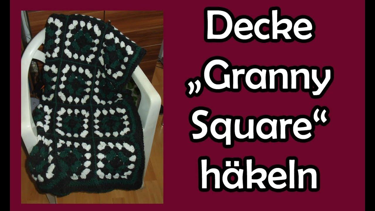 Decke Granny Square Häkeln Romy Fischer Häkelanleitung Youtube