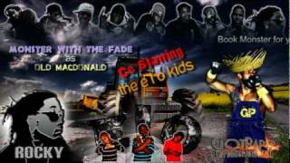 Monsta with da Fade & the E I O Kids : Old Macdonald (New Orleans bounce)