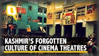 Kashmir's Now-Forgotten Culture of Cinema Theatres | The Quint