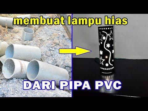 Membuat Lampu Hias Bermotif dari PIPA PVC
