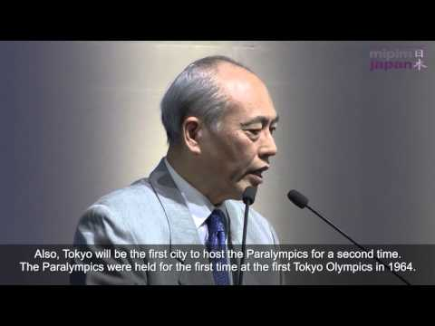 MIPIM Japan 2015: Tokyo 2020 Olympic and Paralympic Games