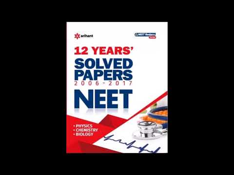 NEET - 12 Years Solved Papers (2006 - 2017) First Edition