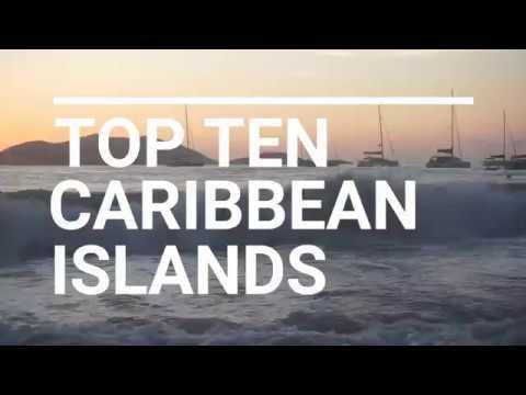 TOP 10 CARIBBEAN ISLANDS - Part 1 - Sailing Doodles